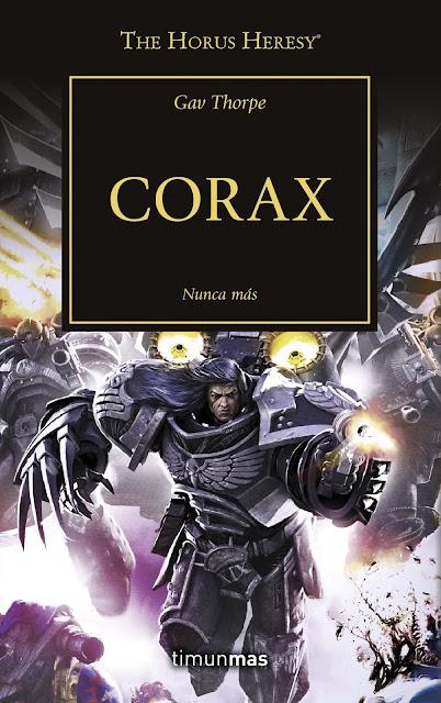Reseña de The Horus Heresy vol.40 - Corax: Nunca Más, de Gav Thorpe.