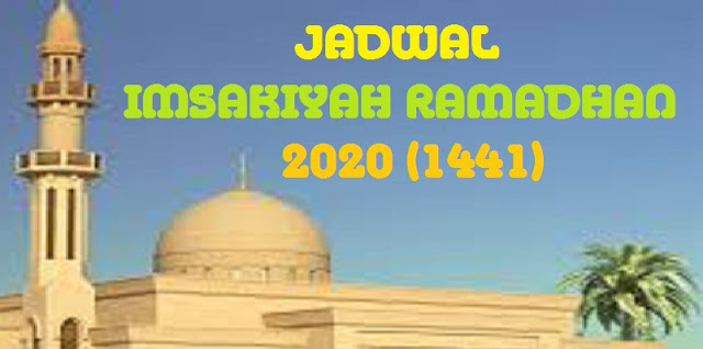 jadwal imsak puasa ramadhan 1441 H/2020 M
