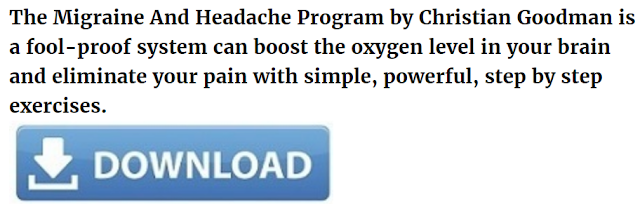 the migraine and headache program christian goodman, the migraine and headache program pdf, the migraine and headache program reviews,