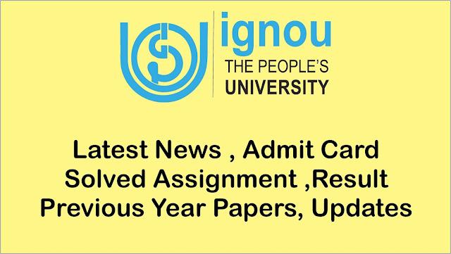 ignou, ignou news, ignou assignments, ignou exam date, ignou registration, ignou admission, ignou , ignou myexamsolution