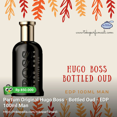 toko parfum asli parfum original hugo boss bottled oud edp 100ml