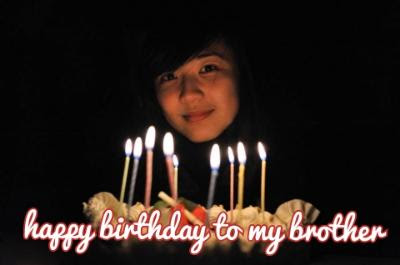 happy birthday my brother wishes