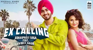 Ex Calling Lyrics - Neha Kakkar x Rohanpreet Singh
