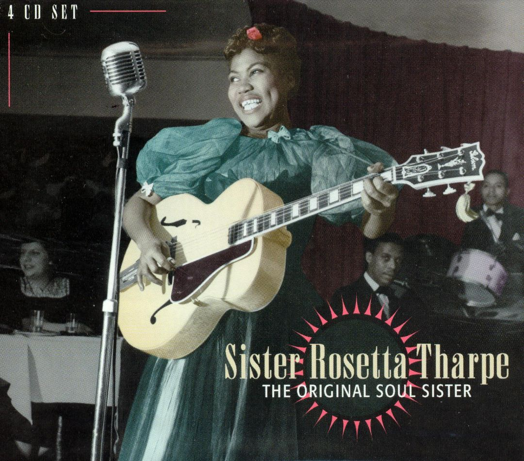 With The Song Of Life: Sister Rosetta Tharpe - The Original Soul