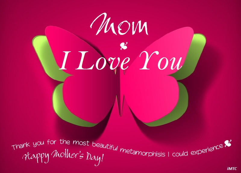happy mothers day 2016 i love you mom