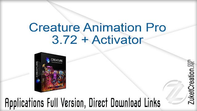 Creature Animation Pro 3.72 + Activator