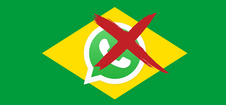 Brazil blocks WhatsApp for 72-Hours — Here's Why