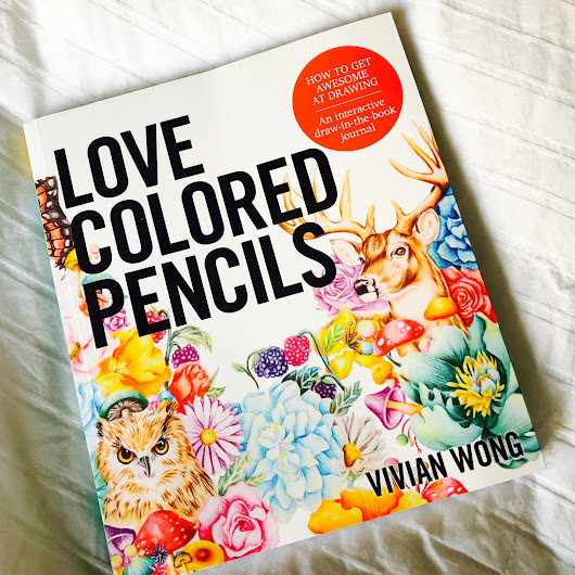 Learn to LOVE COLORED PENCILS with this new book from Quarto!