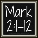 Link to: Mark Series - Mark 2:1-12 all posts