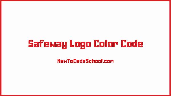 Safeway Logo Color Code