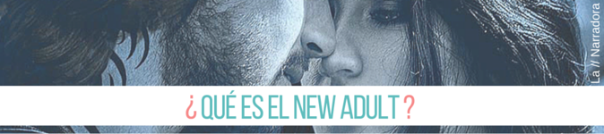 que-es-el-new-adult