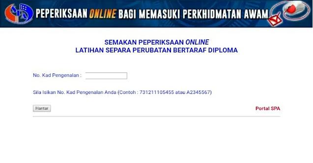 Semakan Peperiksaan Online Latihan Separa Perubatan 2021 (Bertaraf Diploma/ Sijil)