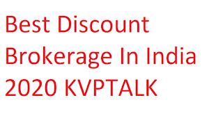 Best Discount Brokerage In India 2020