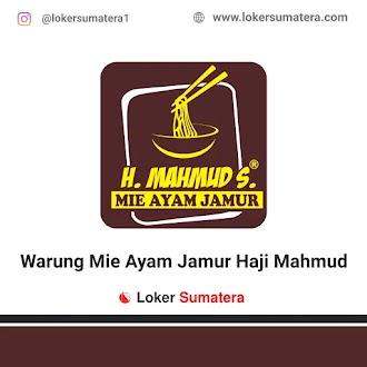 Lowongan Kerja Medan: Mie Ayam Jamur Haji Mahmud Juni 2021