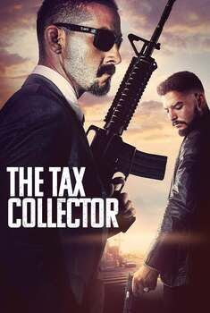 The Tax Collector Torrent - BluRay 1080p Dual Áudio