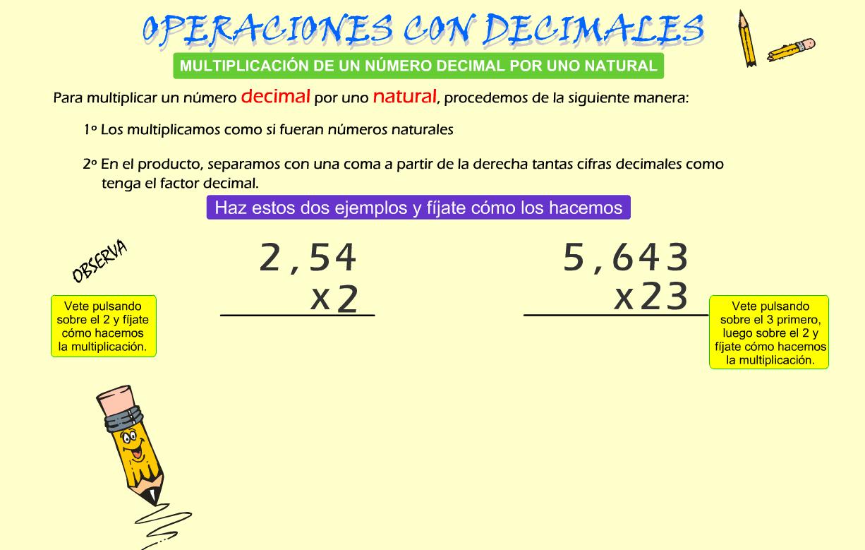 http://www.gobiernodecanarias.org/educacion/3/WebC/eltanque/todo_mate/openumdec/mult_dec/mult_dec.html