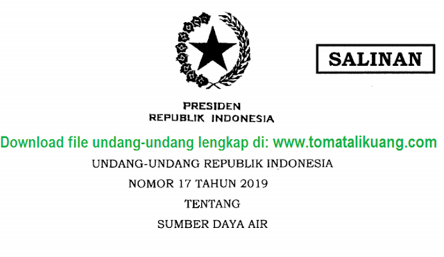 undang-undang uu nomor 17 tahun 2019; tomatalikuang