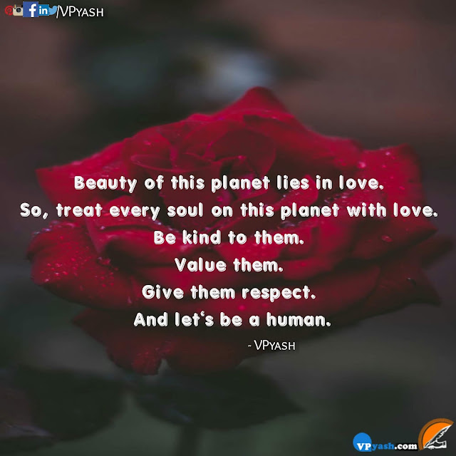 Beauty of this planet lies in Love motivational quotes inspirational Lessons