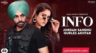 Info इन्फो Song Lyrics | Jordan Sandhu & Gurlej Akhtar | Latest Punjabi Song 2020