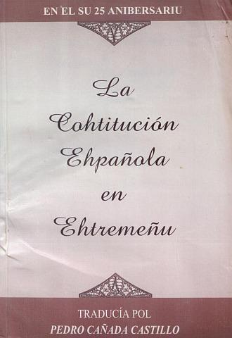 LA COHTITUCIÓN EHPAÑOLA EN EHTREMEÑU