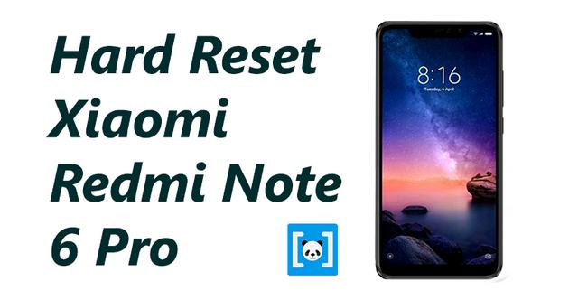 Tutorial Cara Hard Reset Xiaomi Redmi note  Tutorial Cara Hard Reset Xiaomi Redmi note 6 Pro, Lengkap!