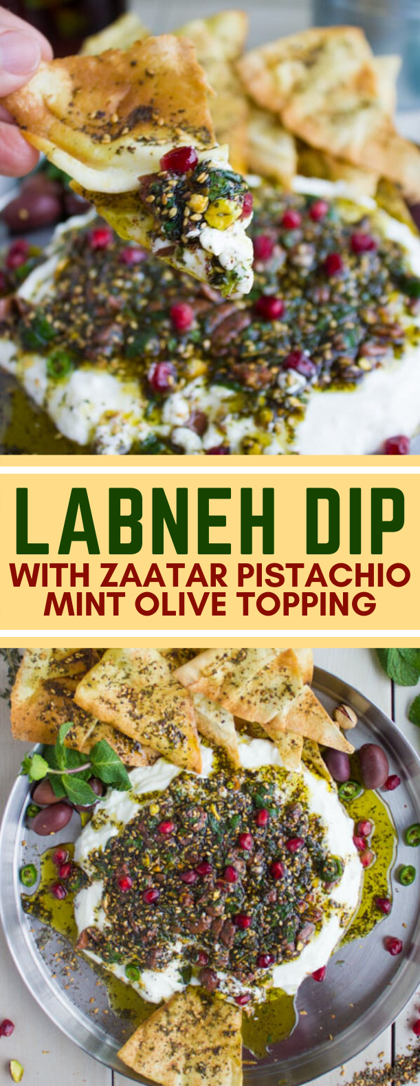 LABNEH DIP WITH ZAATAR PISTACHIO MINT OLIVE TOPPING #appetizers #brunch #dip #lunch #recipes