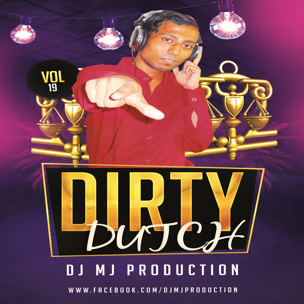 Dirty Dutch Vol-19 DJ Mj Production