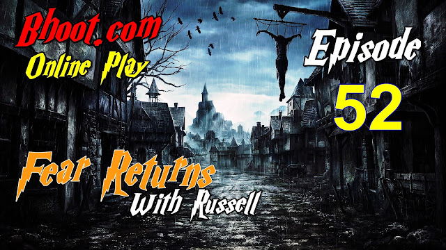 Bhoot.Com by Rj Russell Episode 52 - 5 February, 2021 (05-02-2021) Download
