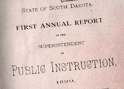 State of SD FIrst Annual Report of the Superintendent of Public Instruction 1890