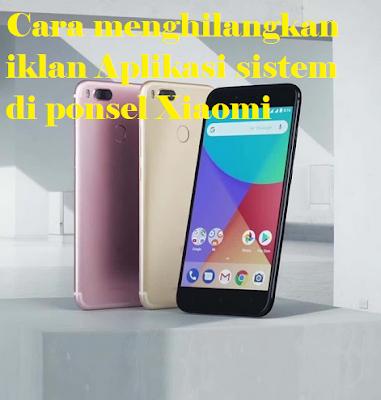 Cara menghilangkan iklan aplikasi sistem di ponsel Xiaomi