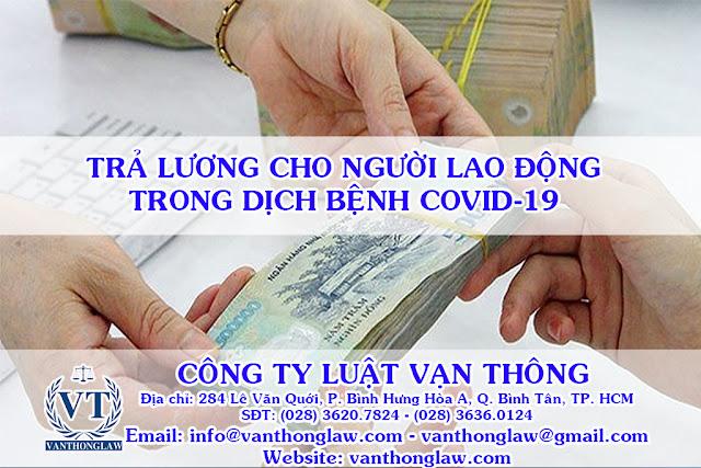 công ty luật, trả lương người lao động, dịch bệnh covid-19, vanthonglaw