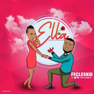[TRENDING MUSIC] Fecleskid - Ella