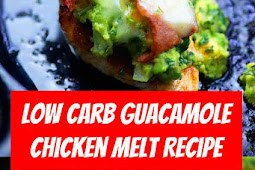 Low Carb Guacamole Chicken Melt #lowcarb #dinner #chicken #bacon