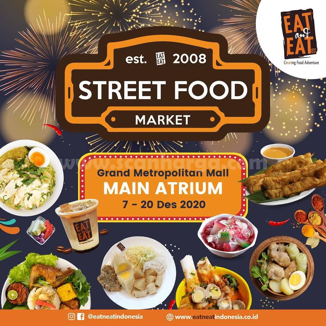 STREET FOOD MARKET - EAT & EAT - Main Atrium, Grand Metropolitan Mall