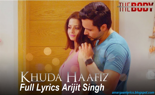 https://www.lyricsdaw.com/2019/12/khuda-hafiz-o-mere-yaara-lyrics-the-body.html