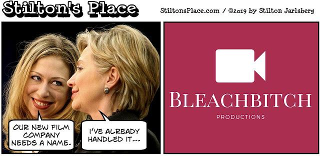 stilton's place, stilton, political, humor, conservative, cartoons, jokes, hope n' change, hillary, chelsea, production company, films, benghazi, bleachbitch