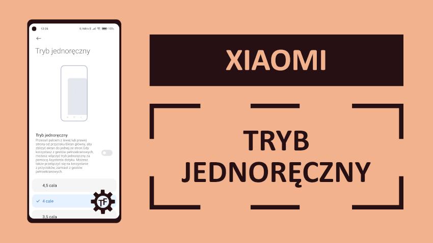 Tryb jednej ręki w Xiaomi