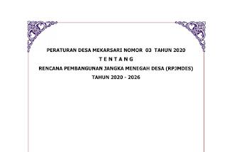 Peraturan Desa Mekarsari Nomor 003 Tahun 2020 tentang Rencana Pembangunna Jangka Menengah Desa (RPJMDesa)