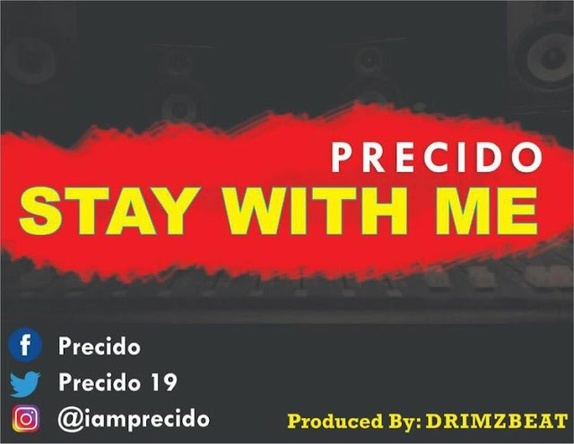 [BangHitz] Music : Precido - Stay With Me