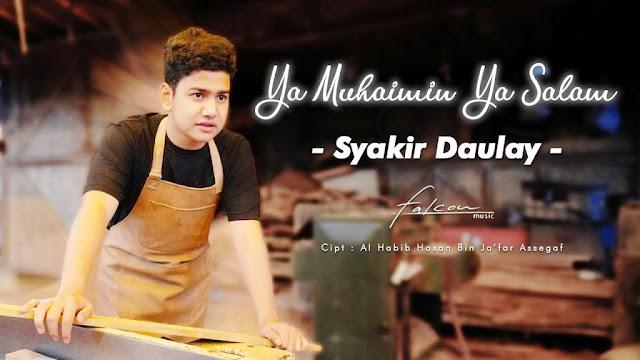 Lirik lagu Syakir Daulay Ya Muhaimin Ya Salam