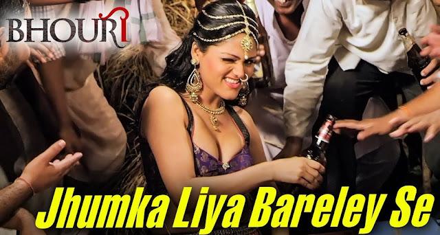 Jhumka Liya Bareley Se - Bhouri (2016)