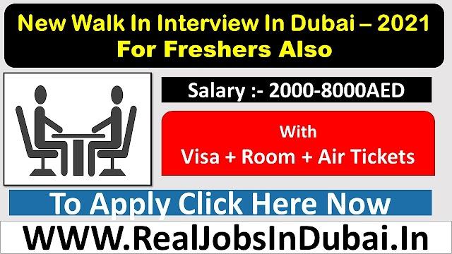 Walk In Interview In Dubai 2021