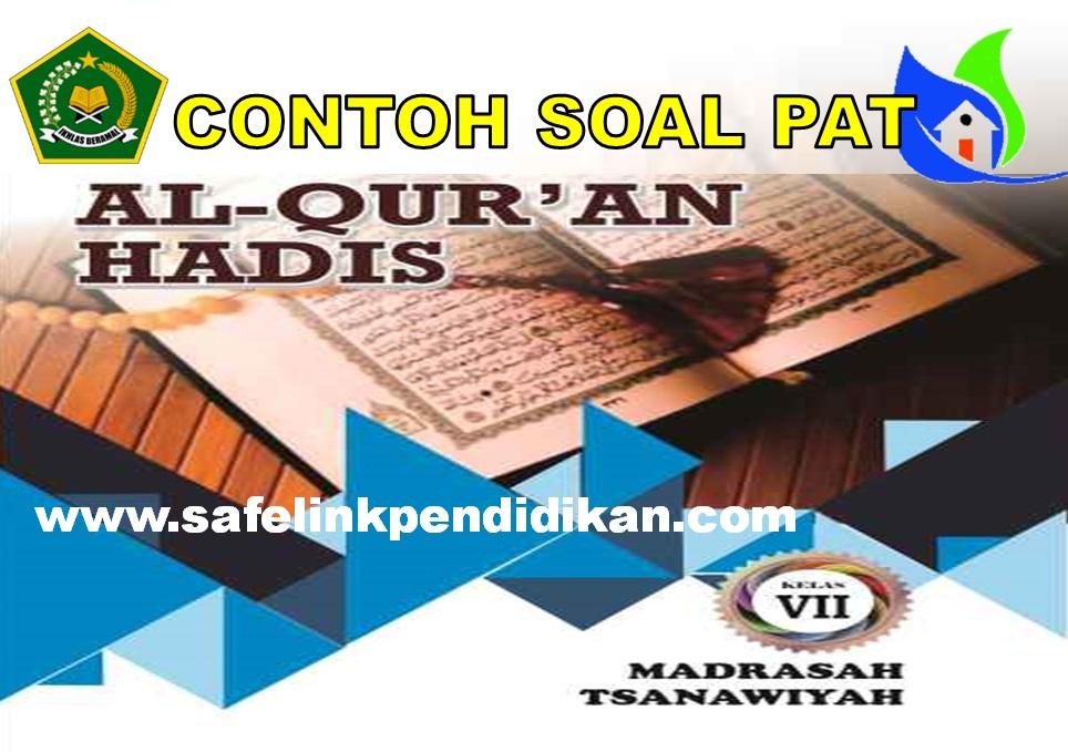 Soal PAT Al-Qur'an Hadis Kelas 7 MTs