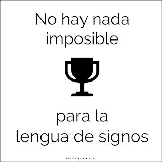 No hay nada imposible para la lengua de signos