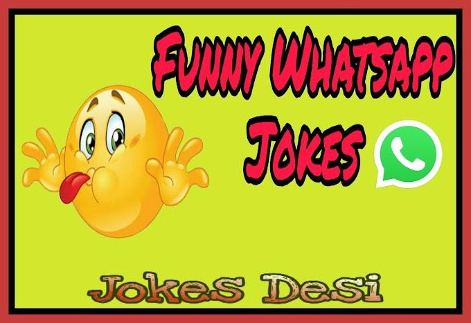 100+ NEW Funny Whatsapp Jokes वॉट्सएप्प चुटकुले - Jokes Desi