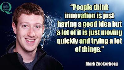 Mark Zuckerberg Quotes on Innovation