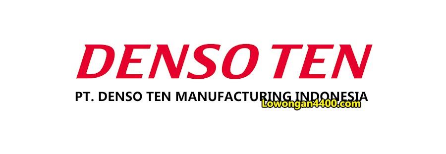 Lowongan Kerja PT. Denso Ten Manufacturing Indonesia 2019