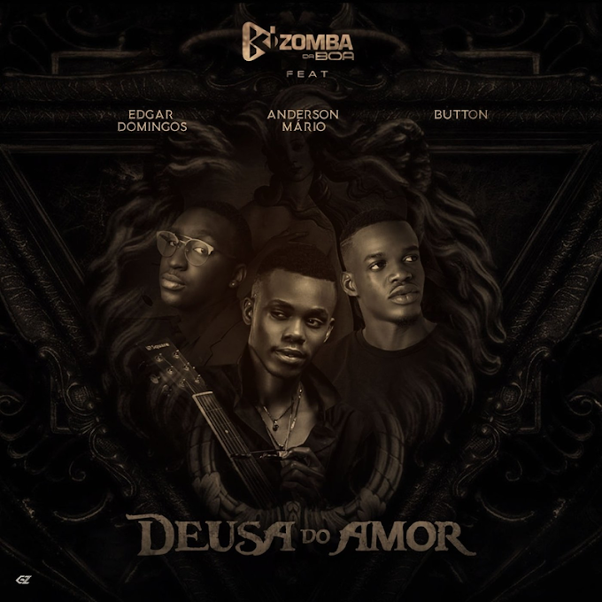 Kizomba da Boa feat Edgar Domingos, Anderson Mário & Button - Deusa do Amor [2021]