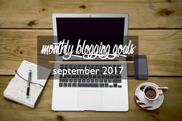 Monthly Blogging Goals: September 2017 | CosmosMariners.com