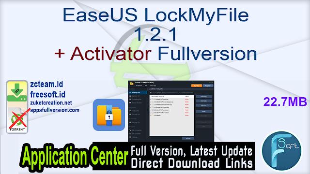 EaseUS LockMyFile 1.2.1 + Activator Fullversion